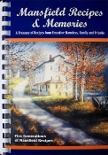 Mansfield Recipes & Memories Cookbook
